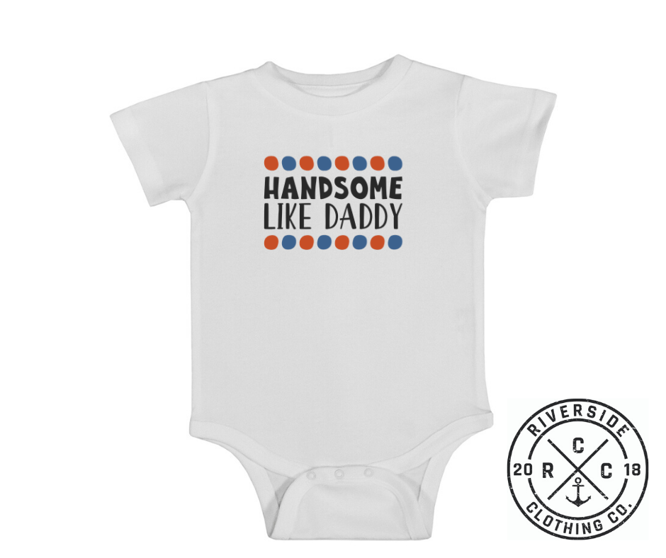 Handsome Like Daddy Onesie