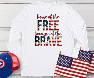 Home of the Free Because of the Brave Tee