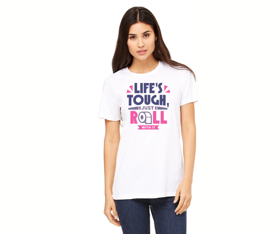 Life's Tough Just Roll with It Graphic Tee