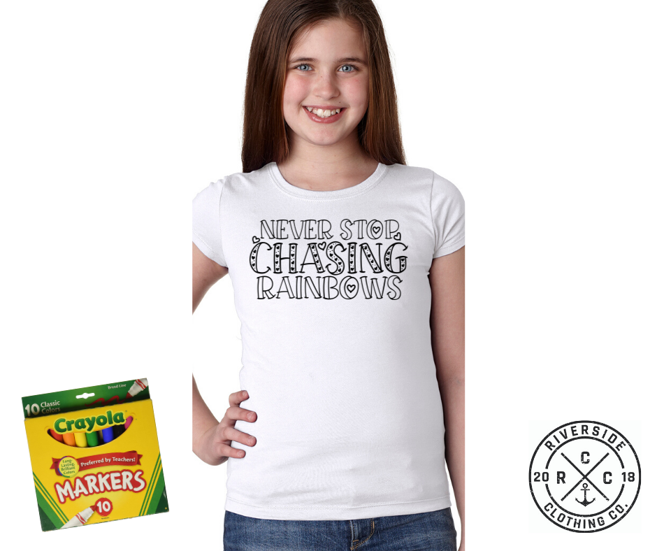 Never Stop Chasing Rainbows Coloring Shirt