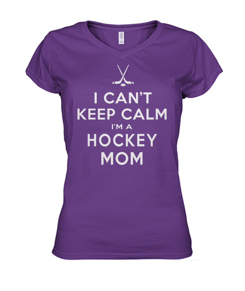 I CAN'T KEEP CALM - I'M A HOCKEY MOM