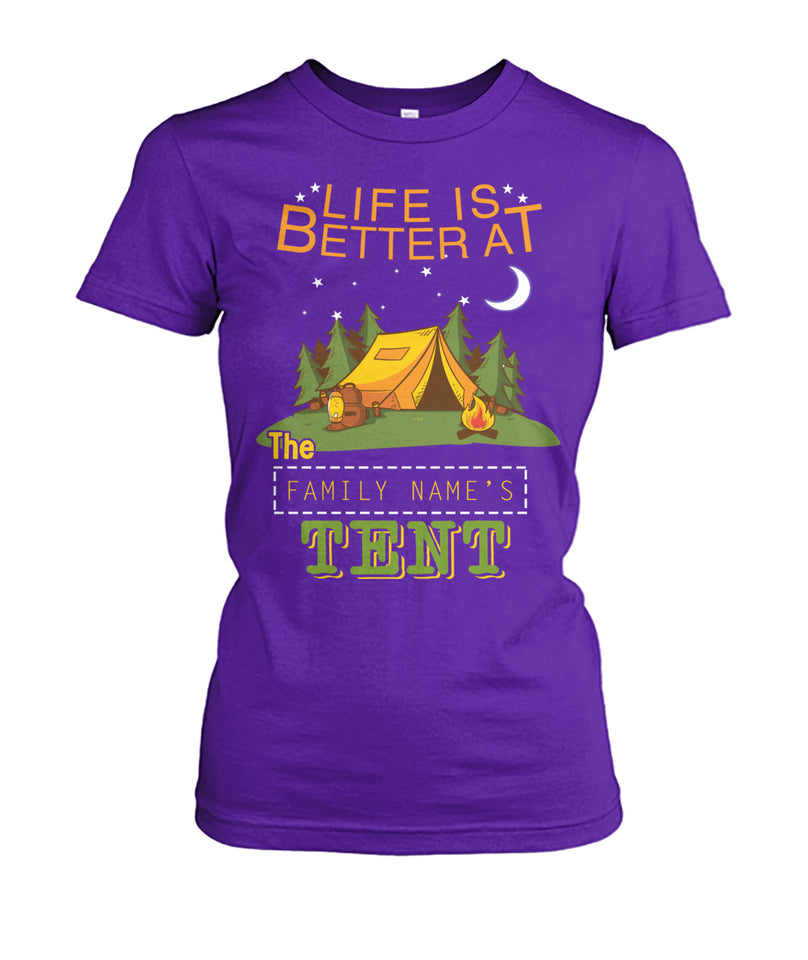 LIFE IS BETTER AT THE TENT - LIMITED EDITION