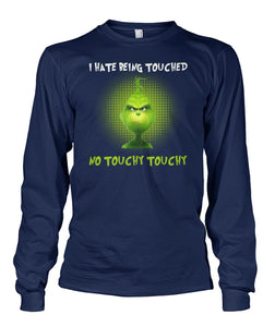 GRINCH - I HATE BEING TOUCHED - LIMITED EDITION