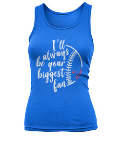 ALWAYS BE YOUR BIGGEST FAN SHIRT - LIMITED EDITION