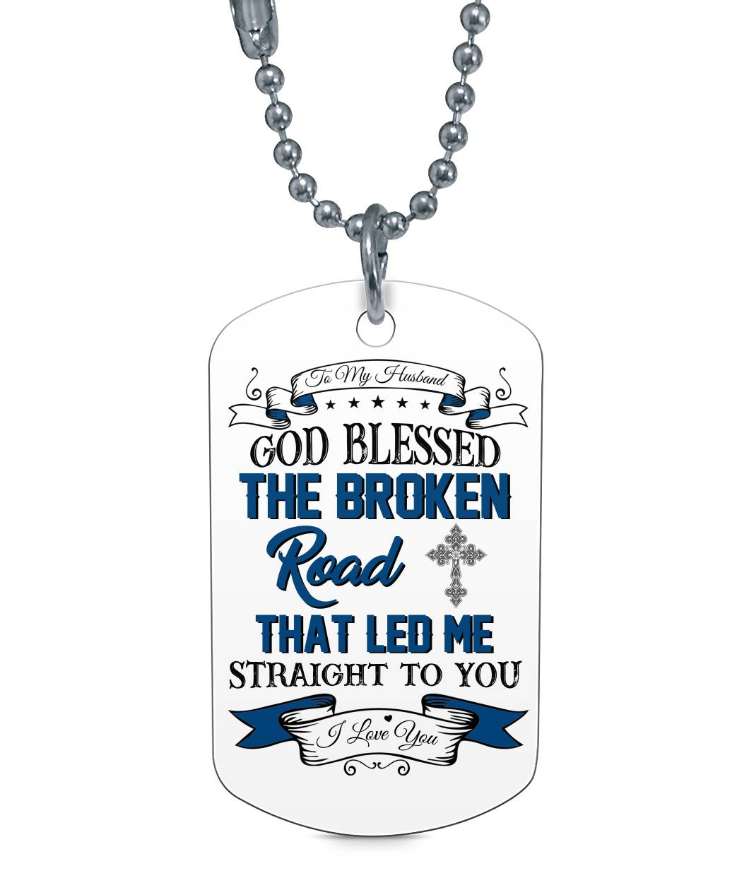 TO MY HUSBAND GOD BLESSED DOG TAG