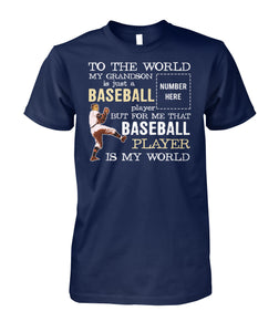 MY GRANDSON IS MY WORLD-CUSTOMIZED SHIRT
