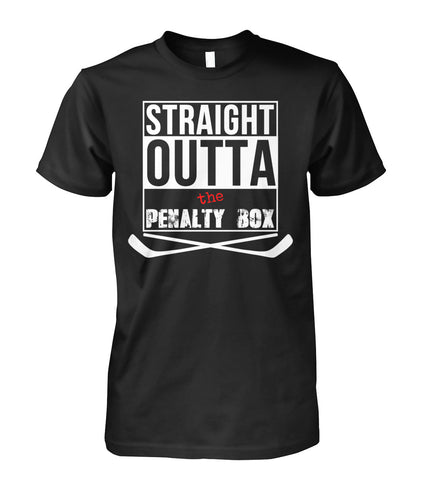STRAIGHT OUTA THE PENALTY BOX HOKEY SHIRT