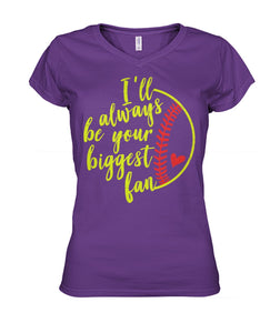 SOFTBALL - ALWAYS BE YOUR BIGGEST FAN - CUSTOMIZED SHIRT (2019)