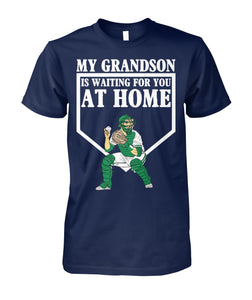 MY GRANDSON IS WAITING FOR YOU AT HOME