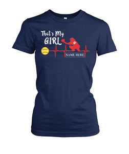 SOFTBALL - THAT'S MY GIRL - CUSTOMIZED SHIRT