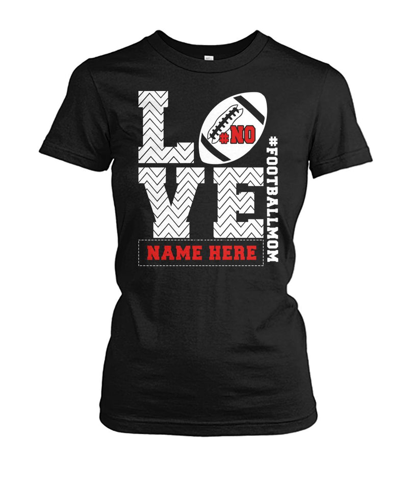 FOOTBALL MOM LOVE- CUSTOMIZE NAME AND NUMBER (K)