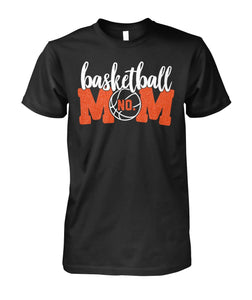 SPECIAL- CUSTOM BASKETBALL MOM - LIMITED EDITION