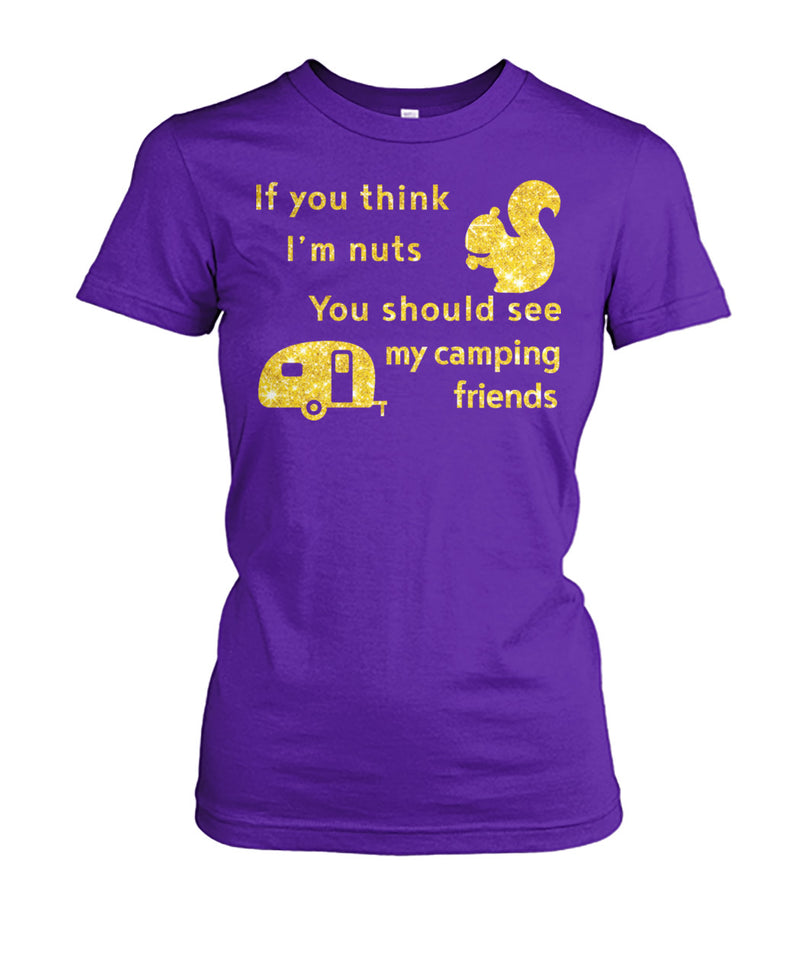CAMPING-I'M NUTS