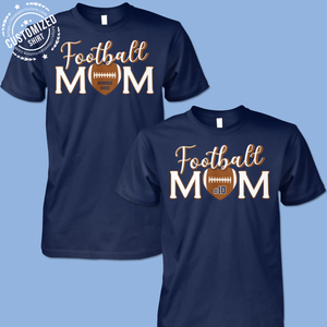 FOOTBALL MOM- CUSTOMIZED SHIRT (K)