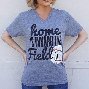 B – HOME IS WHERE THE FIELD IS – V-NECK TEE