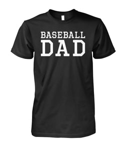 BASEBALL DAD SHIRT - 2 SIDES - LIMITED EDITION!