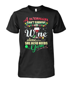 WOMAN CAN'T SURVIVE ON WINE ALONE - LIMITED EDITION
