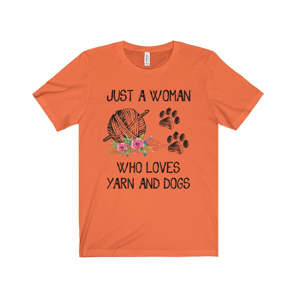 CROCHET - JUST A WOMAN WHO LOVES YARN AND DOGS