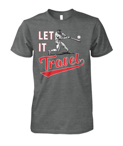 LET IT TRAVEL SHIRT