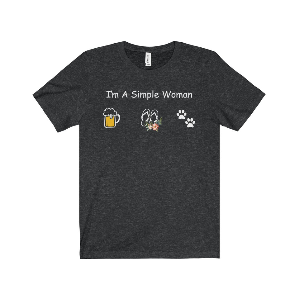 BEER SHIRT - I'M A SIMPLE WOMAN - LIMITED EDITION