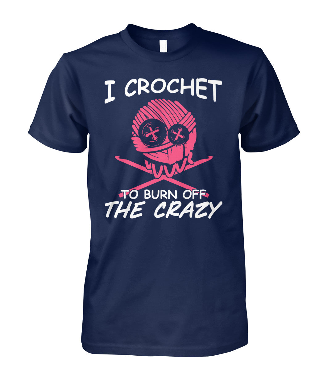 CROCHET- I CROCHET TO BURN OFF THE CRAZY