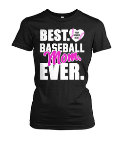 BEST. BASEBALL MOM. EVER-LIMITED EDITION