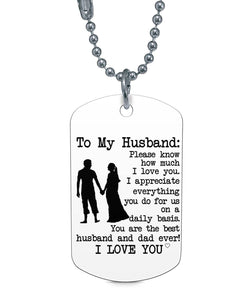 PLEASE KNOW HOW MUCH I LOVE YOU DOG TAG