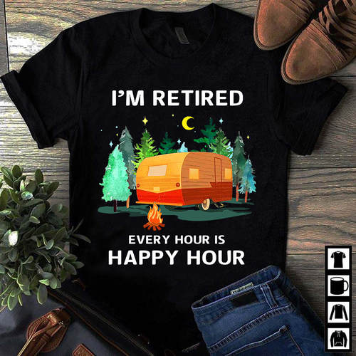 CAMPING- I'M RETIRED- LIMITED EDITION