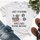 JUST A WOMAN WHO LOVES SEWING AND DOGS