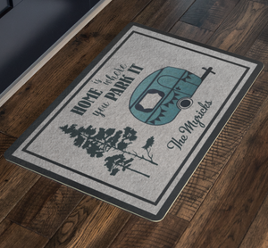CAMPING DOOR MAT - CUSTOM FAMILY NAME - HOME IS WHERE YOU PARK IT