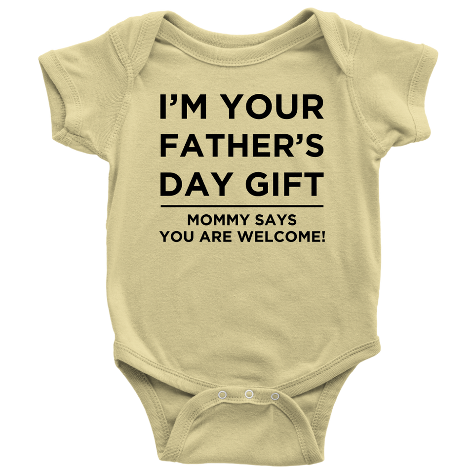 I'M YOUR FATHER'S DAY GIFT FAMILY BABY ONESIE