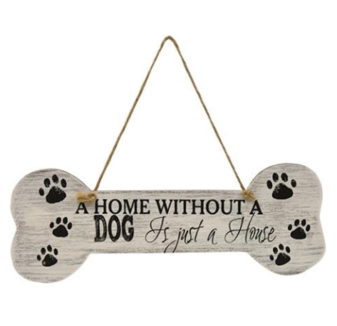 A Home Without a Dog Wall Sign