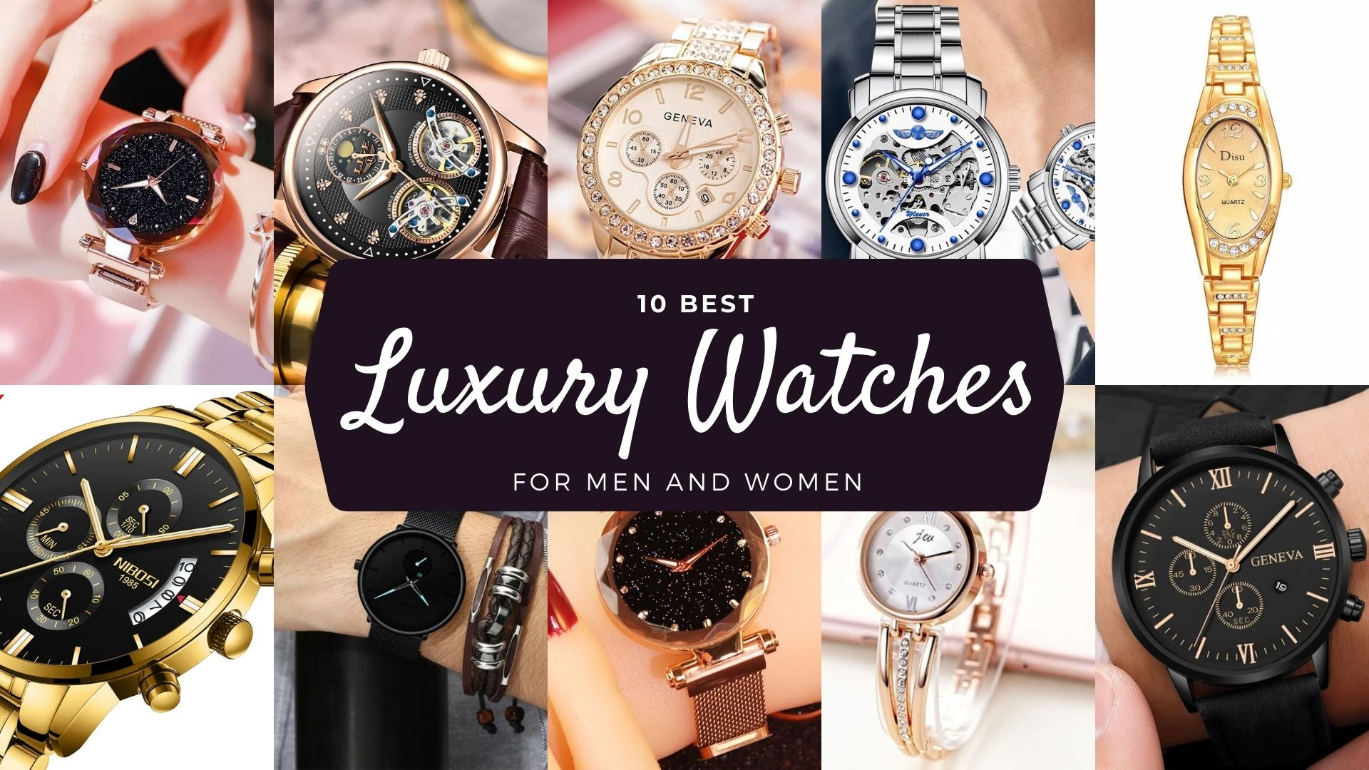 10 Best Luxury Watches for Men and Women