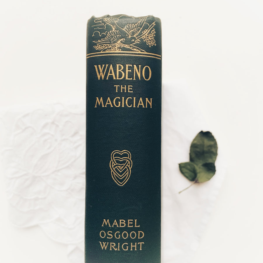1899 - Wabeno The Magician, First Edition