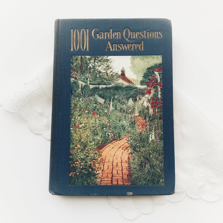 1926 - 1001 Garden Questions Answered