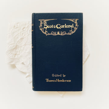 ***RESERVED for Jen*** 1931 - A Scots Garland, An Anthology of Scottish Vernacular Verse