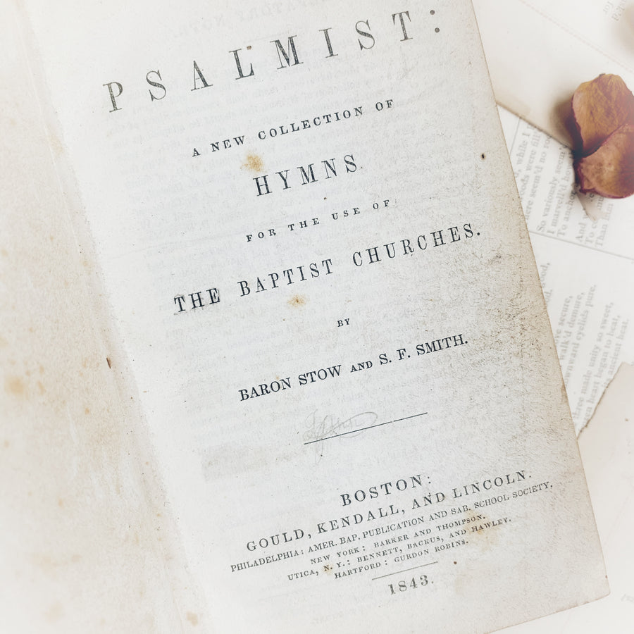 1843 - Psalmist: A New Selection of Hymns, First Edition