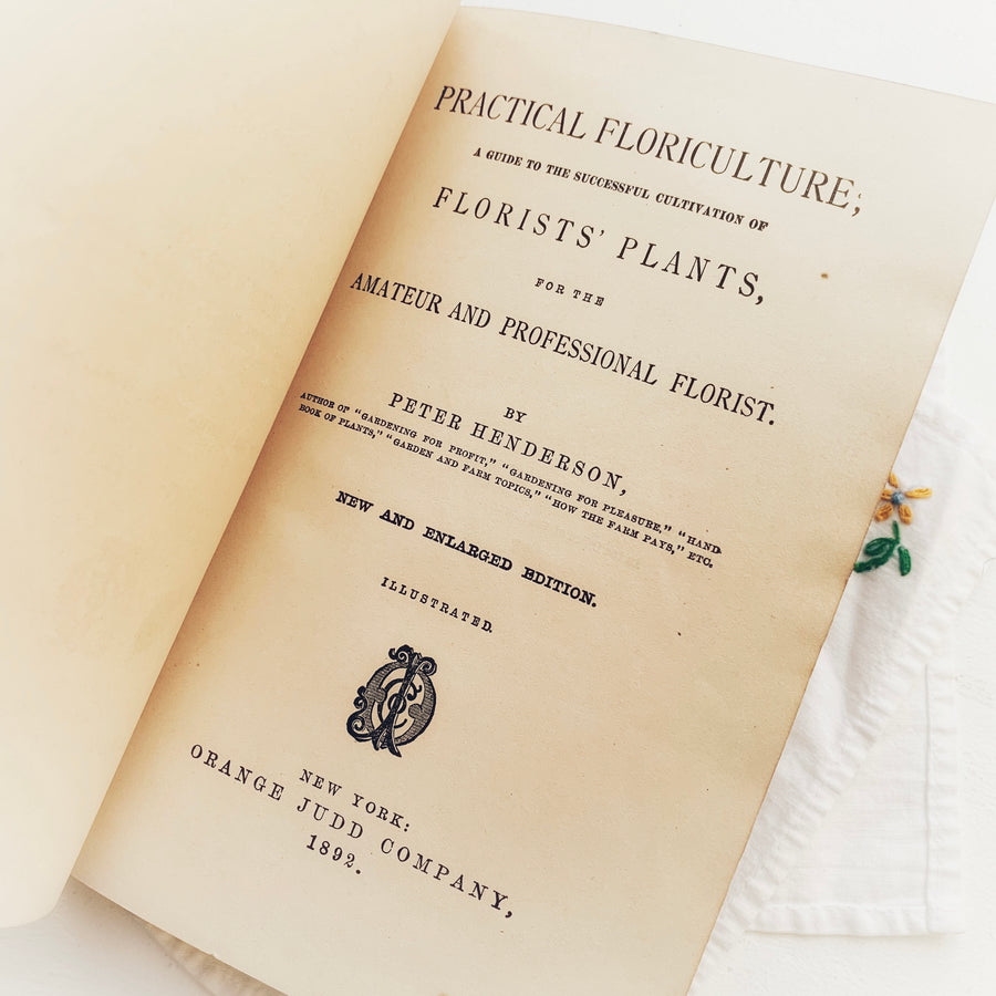 1892 - Practical Floriculture