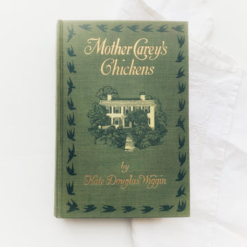 1911 - Mother Carey's Chickens, First Edition