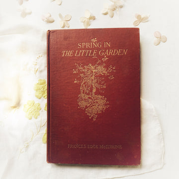 1928 - Spring In The Little Garden, First Edition