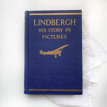 1929 - Lindbergh His Story in Pictures, First Edition