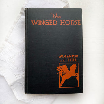 1930 - The Winged Horse, The Story of the Poets and Their Poetry