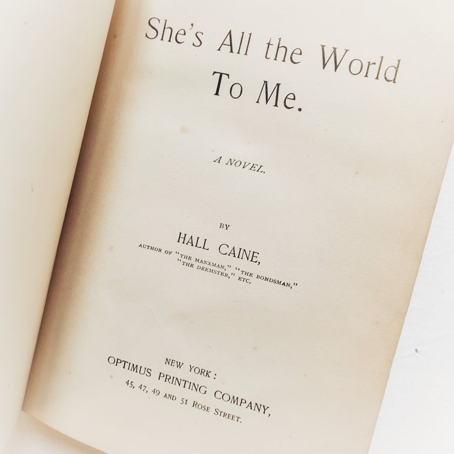c. 1893 - She's All The World To Me