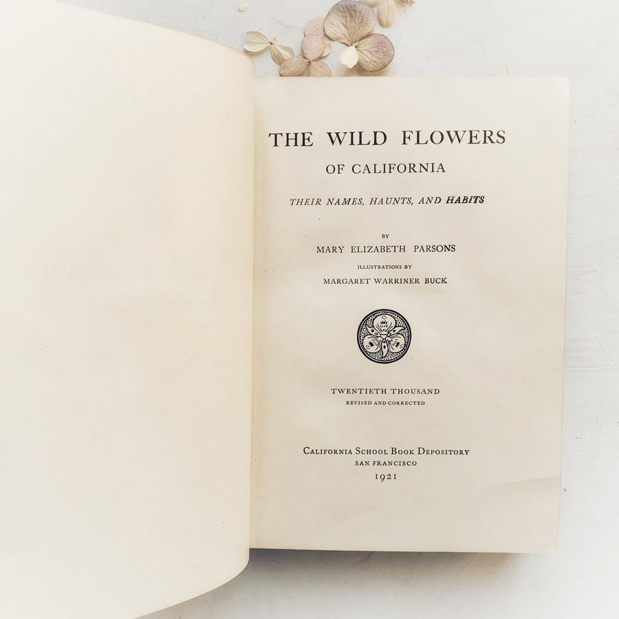 1921 - The Wild Flowers of California; Their Names, Haunts and Habits