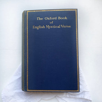 1932 - The Oxford Book of English Mystical Verse
