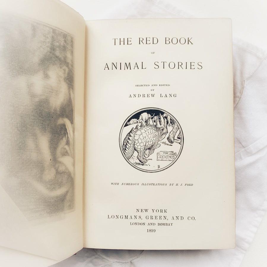 1899 - Andrew Lang's, The Red Book of Animal Stories, First Edition