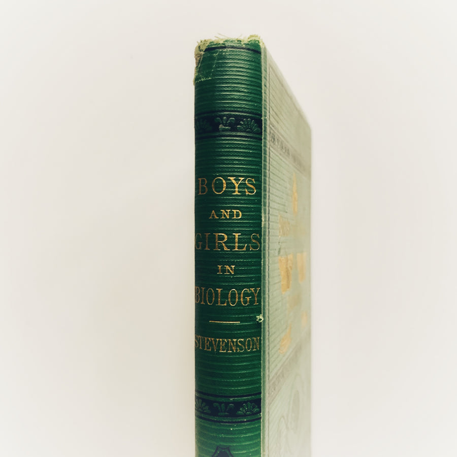 1875 - Boys and Girls in Biology OR Simple Studies of the Lower Forms of Life, First Edition