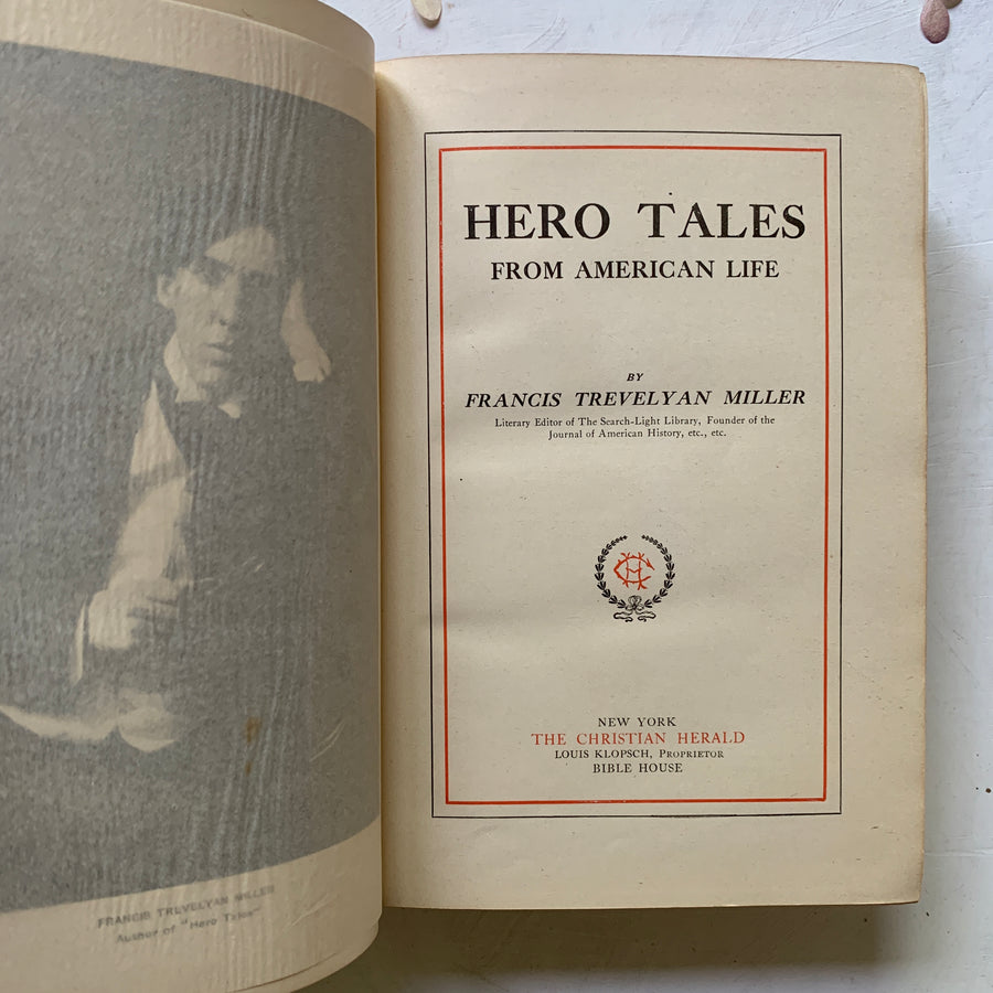 1909, Hero Tales From American Life, First Edition