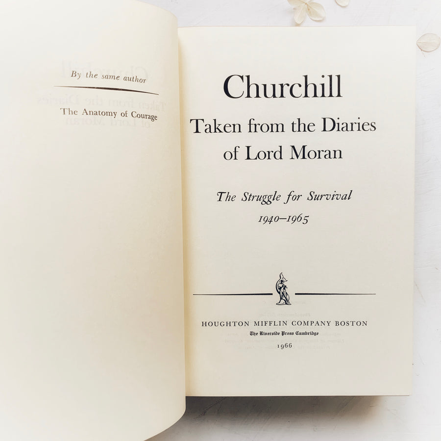 1966 - Churchill, Taken From The Diaries of Lord Moran, First American Edition