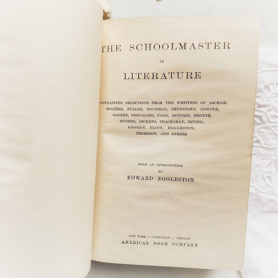 1892 - The Schoolmaster in Literature, First Edition